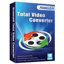 Aiseesoft Total Video Converter Crack V10.1.20.0 Keygen [2021]